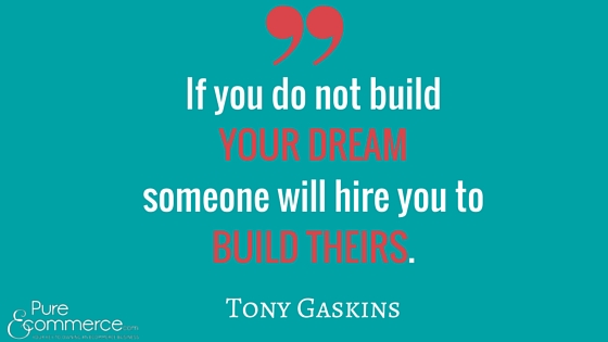 Pure-Ecommerce-Tony-Gaskins-Quote-Blog