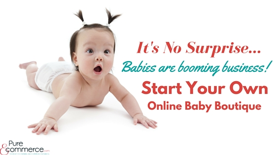Pure-Ecommerce-Start-Online-Baby-Boutique--Blog-Title
