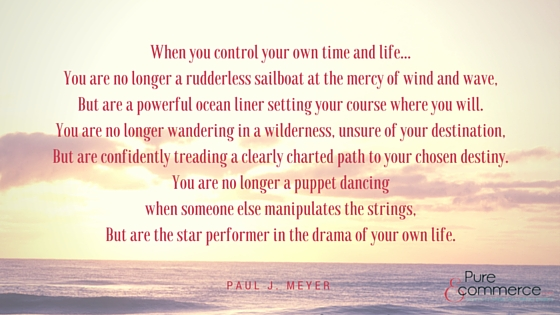 Pure-Ecommerce-Quote-Paul-J-Meyer-Blog