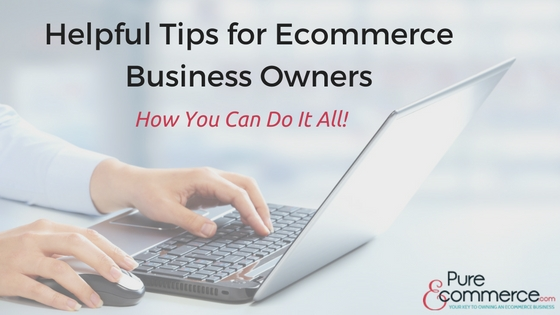 pure-ecommerce-helpful-tips-for-ecommerce-business-owners-blog