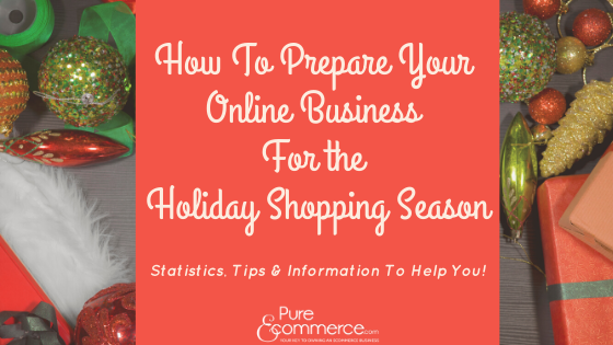 how-to-prepare-online-business-for-holiday-shopping-season