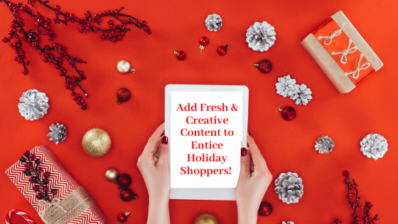 add-content-to-entice-holiday-shoppers