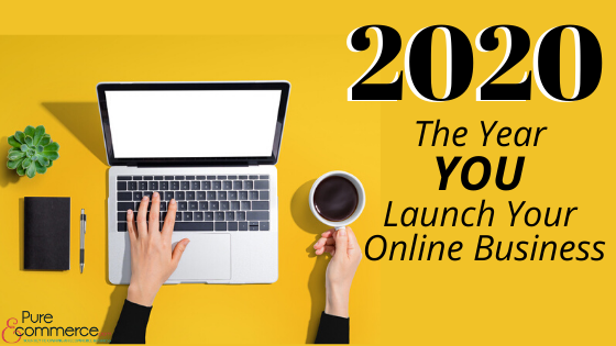 2020-year-to-launch-online-business
