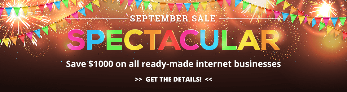 September 2016 Sale - save $1000 on all ready-made ecommerce businesses