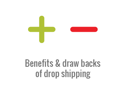 Benefits and draw backs of drop shipping